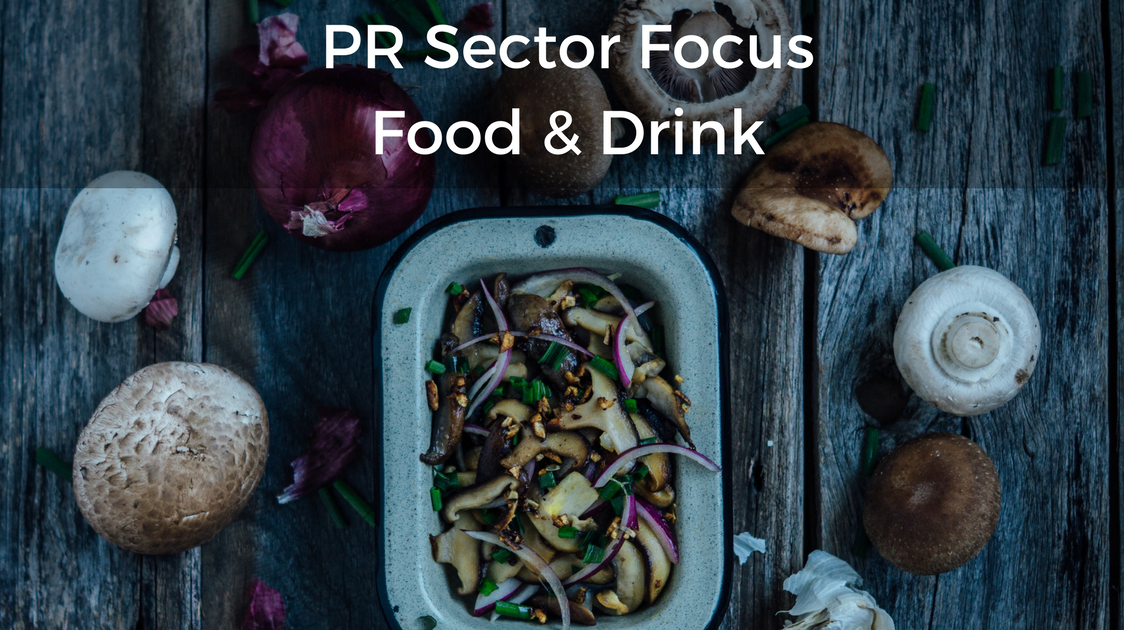 PR Sector Focus Food and Drink