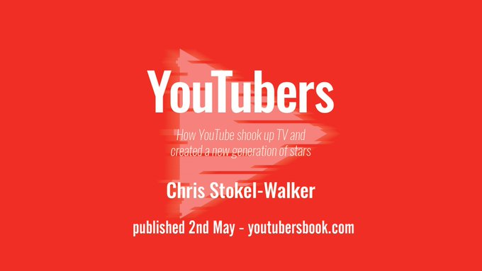 YouTubers by Chris Stokel-Walker
